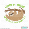 Hang in There Sloth SVG File