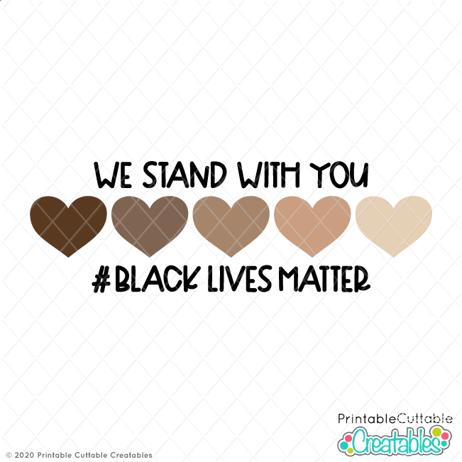 We Stand With You Free Svg File Black Lives Matter