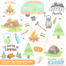 I'd Rather Be Camping SVG Bundle