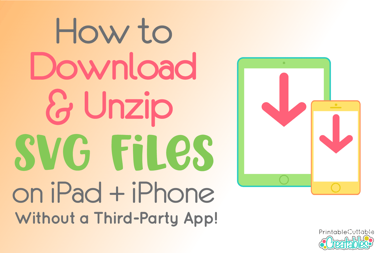 How to Download & Unzip SVG Files on iPad + iPhone