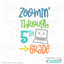 Zoomin' Through 5th Grade SVG File