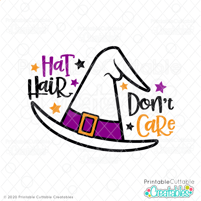 Hat Hair Don't Care Free Witch SVG File