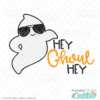 Hey Ghoul Hey SVG File