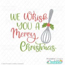 We Whisk You a Merry Christmas SVG File