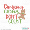 Christmas Calories Don't Count Free SVG File