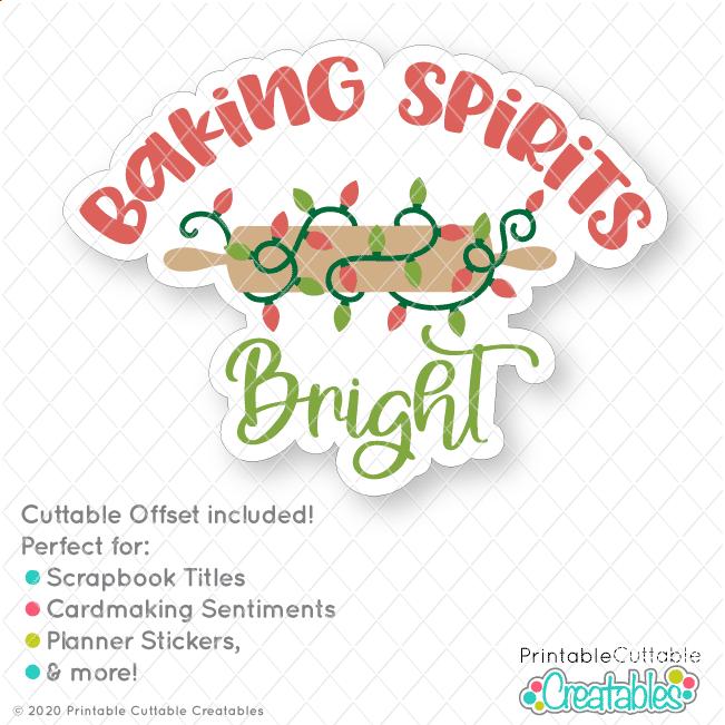 Baking Spirits Bright SVG File Sticker Design