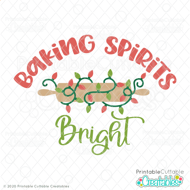 Baking Spirits Bright SVG File