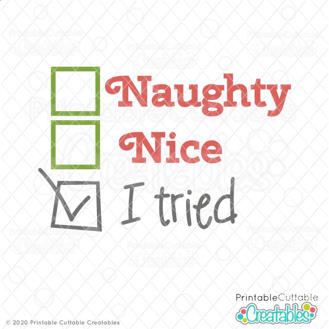 Naughty Nice I Tried SVG File
