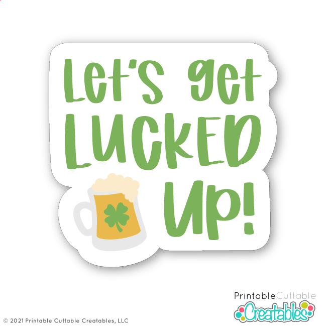 T202 Lucked Up St Patricks Day SVG File preview 2