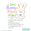 Some Bunny Loves Your SVG File with Offset