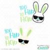 Too Hip to Hop SVG File