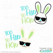 Too Hip to Hop SVG File