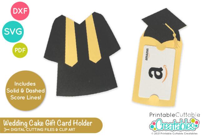 DIY Graduation Gift Card Holder SVG File for Cricut & Silhouette