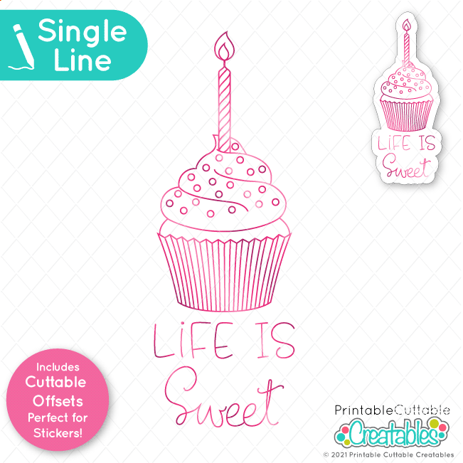 Life is Sweet Cupcake Single Line SVG File Foil Quill Design