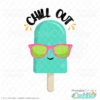 Chill Out Popsicle SVG