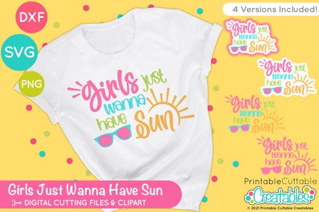 Girls Just Wanna Have Sun SVG File