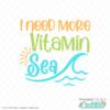 I Need More Vitamin Sea Free SVG File