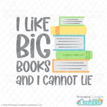 I Like Big Books SVG File