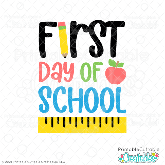 First Day of School Free SVG File