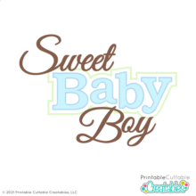 Sweet Baby Boy Title SVG Cut Files Clipart